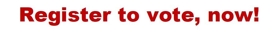 Register to vote now
